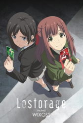 Lostorage Incited WIXOSS Sub Indo